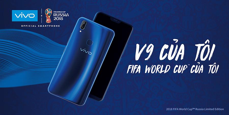 Vivo ra mắt phiên bản giới hạn V9 màu xanh dành riêng cho FIFA World Cup 2018 tại Nga