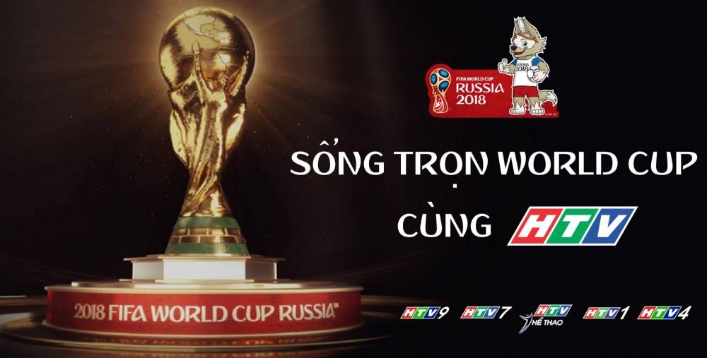Cùng HTV sống trọn đam mê World Cup 2018