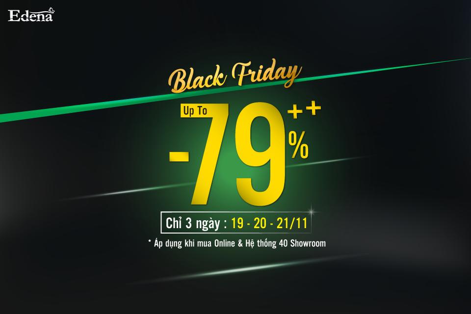 Edena nóng rực cùng cơn lốc Black Friday Sale siêu khủng lên đến 79%++
