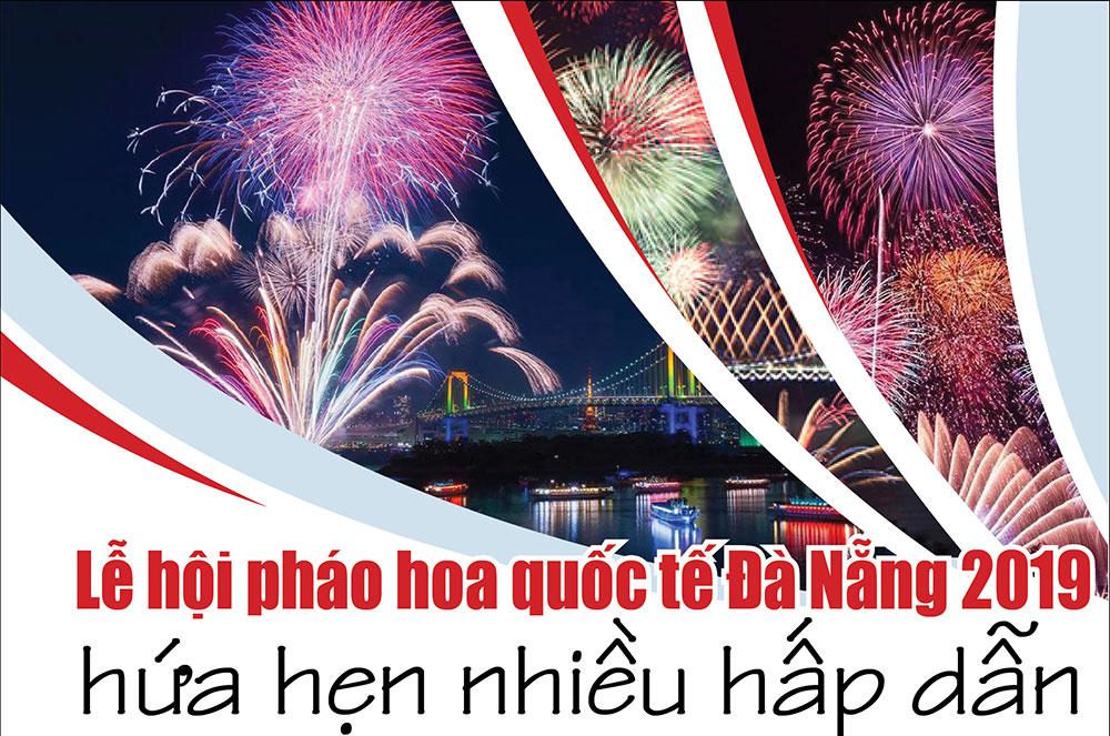 Lễ hội pháo hoa quốc tế Đà Nẵng 2019 hứa hẹn nhiều hấp dẫn