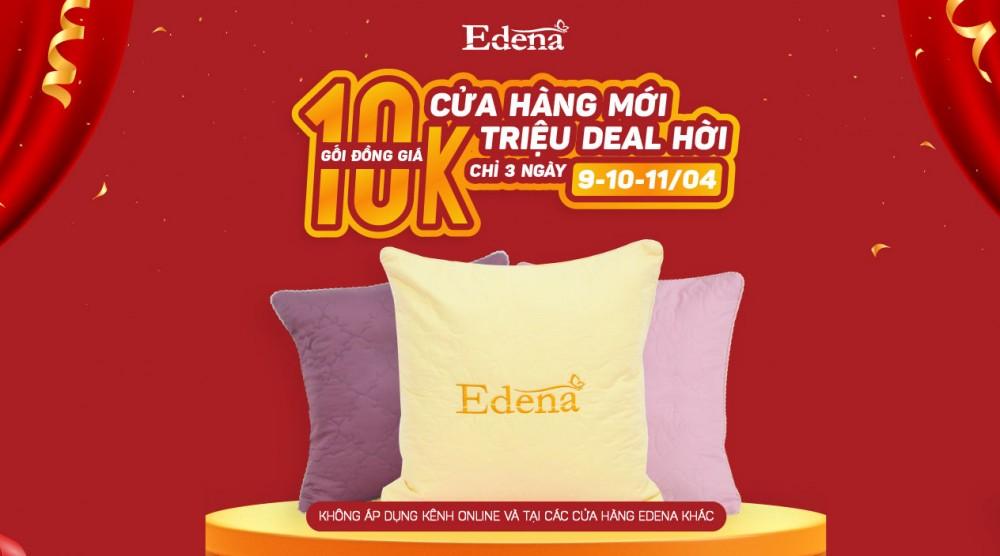 Edena khai trương đồng loạt 3 cửa hàng mới với hàng ngàn ưu đãi hấp dẫn